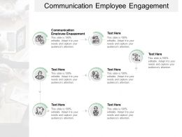 Communication Employee Engagement Ppt Powerpoint Presentation Infographic Template Cpb