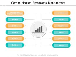 Communication Employees Management Ppt Powerpoint Presentation Styles Infographic Template Cpb