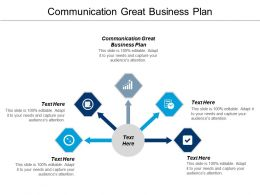 Communication Great Business Plan Ppt Powerpoint Presentation File Information Cpb