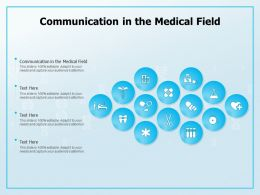 Communication In The Medical Field Ppt Powerpoint Presentation Styles Slides