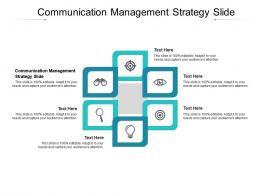 Communication Management Strategy Slide Ppt Powerpoint Presentation Portfolio Topics Cpb