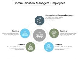 Communication Managers Employees Ppt Powerpoint Inspiration Cpb