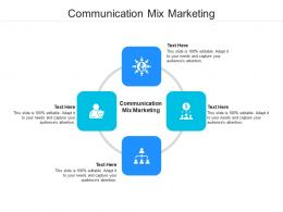 Communication Mix Marketing Ppt Powerpoint Presentation Model Example Introduction Cpb