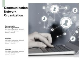 Communication Network Organization Ppt Powerpoint Presentation Outline Cpb