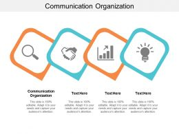 Communication Organization Ppt Powerpoint Presentation Icon Templates Cpb
