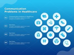 Communication Problems In Healthcare Ppt Powerpoint Presentation Infographic Template