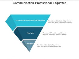 Communication Professional Etiquettes Ppt Powerpoint Presentation Outline Designs Cpb