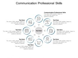 Communication Professional Skills Ppt Powerpoint Presentation Summary Cpb