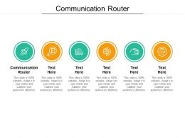 Communication Router Ppt Powerpoint Presentation Gallery Graphics Pictures Cpb