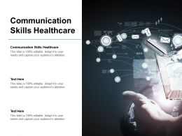 Communication Skills Healthcare Ppt Powerpoint Presentation Slides Infographic Template Cpb