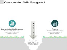 Communication Skills Management Ppt Powerpoint Presentation Portfolio Guide Cpb