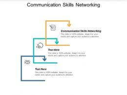Communication Skills Networking Ppt Powerpoint Presentation Icon Slides Cpb
