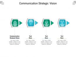 Communication Strategic Vision Ppt Powerpoint Presentation Icon Background Image Cpb