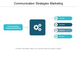Communication Strategies Marketing Ppt Powerpoint Presentation File Background Designs Cpb