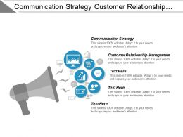 Communication Strategy Customer Relationship Management Marketing Research Strategy Marketing Cpb