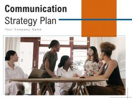 Communication Strategy Plan Awareness Business Executives Organization Importance Workforce