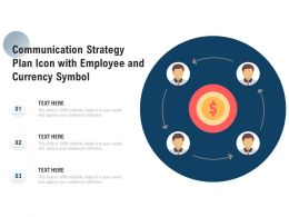 Communication Strategy Plan Icon With Employee And Currency Symbol