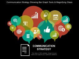 Communication Strategy Showing Bar Graph Tools And Magnifying Glass