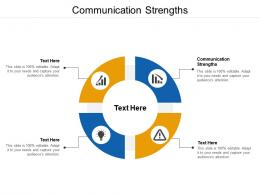 Communication Strengths Ppt Powerpoint Presentation Slides Image Cpb