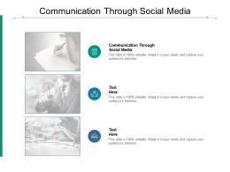 Communication Through Social Media Ppt Powerpoint Presentation Infographic Template Layout Ideas Cpb