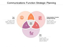 Communications Function Strategic Planning Ppt Powerpoint Presentation Show Cpb