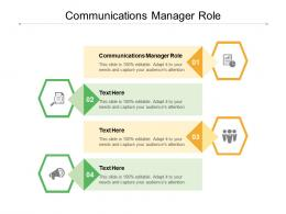 Communications Manager Role Ppt Powerpoint Presentation Pictures Shapes Cpb