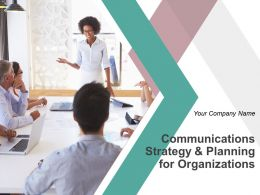 Communications Strategy And Planning For Organizations Powerpoint Presentation Slide