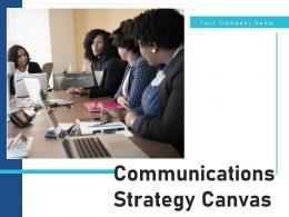 Communications Strategy Canvas Communication Product Development Framework Resources
