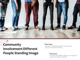Community Involvement Different People Standing Image