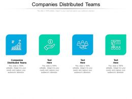 Companies Distributed Teams Ppt Powerpoint Presentation Portfolio Outfit Cpb