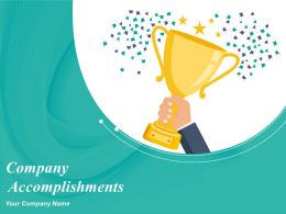 Company Accomplishments Powerpoint Presentation Slides