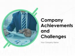 Company Achievements And Challenges Powerpoint Presentation Slides