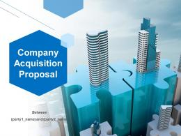 Company Acquisition Proposal Powerpoint Presentation Slides
