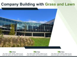 Company Building With Grass And Lawn