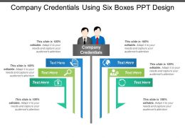 Company Credentials Using Six Boxes Ppt Design