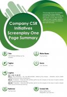 Company CSR Initiatives Screenplay One Page Summary Presentation Report Infographic PPT PDF Document