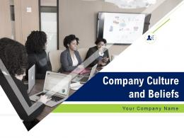 Company Culture And Beliefs Powerpoint Presentation Slides