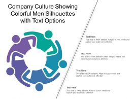 Company Culture Showing Colorful Men Silhouettes With Text Options