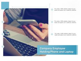 Company Employee Holding Phone And Laptop