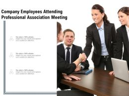 Company Employees Attending Professional Association Meeting