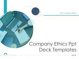 Company Ethics Ppt Deck Templates Powerpoint Presentation Slides