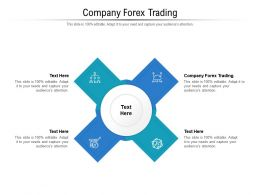 Company Forex Trading Ppt Powerpoint Presentation Infographics Outfit Cpb