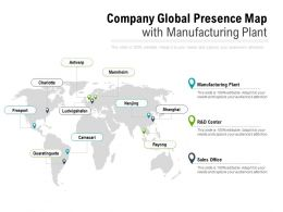 Company Global Presence Map With Manufacturing Plant