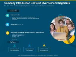 Company Introduction Contains Overview And Segments Services Revenue Global Ppt Grid