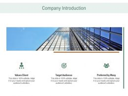 Company Introduction Values Client Ppt Powerpoint Layout Ideas