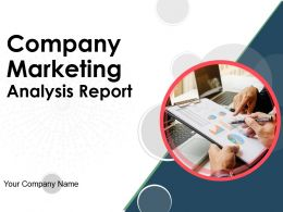 Company Marketing Analysis Report Powerpoint Presentation Slides