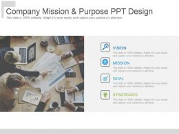 Company Mission And Purpose Ppt Design