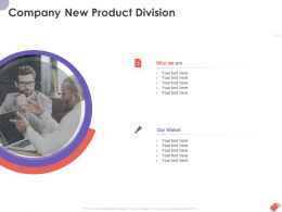 Company New Product Division Ppt Powerpoint Presentation Infographics Rules