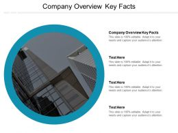 Company Overview Key Facts Ppt Powerpoint Presentation Icon Tips Cpb