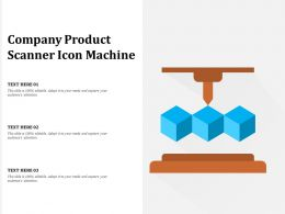 Company Product Scanner Icon Machine